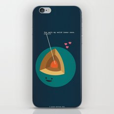 You Melt My Solid Inner Core iPhone & iPod Skin