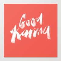Good Karma Canvas Print