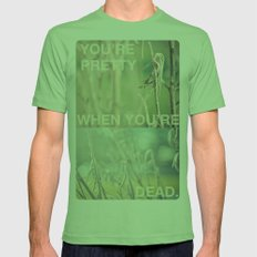 you're pretty when you're dead no.2 Mens Fitted Tee Grass SMALL