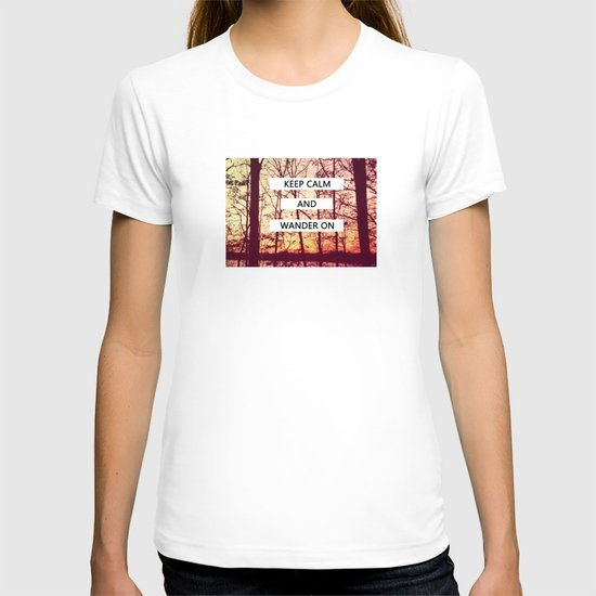 Keep Calm and Wander On T-shirt