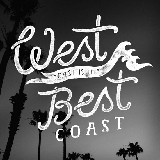 West Coast is the Best Coast Art Print