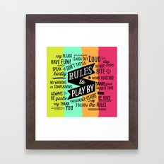 Rules to Play By Framed Art Print
