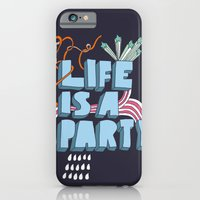 Life Is A Party iPhone 6 Slim Case
