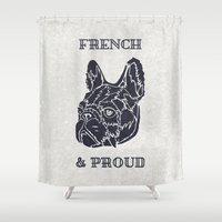 French & Proud Shower Curtain