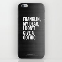 Franklin, my dear, I don't give a gothic iPhone & iPod Skin