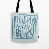 FRIDAY NIGHT BLUES Tote Bag