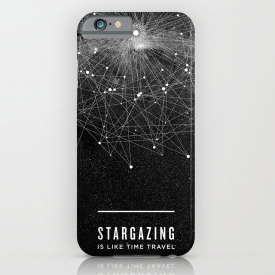 STARGAZING IS LIKE TIME TRAVEL iPhone & iPod Case