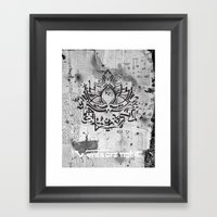 words not it - what then Framed Art Print