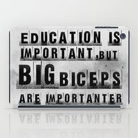 education is importanter iPad Case