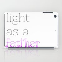 Light As A Feather iPad Case