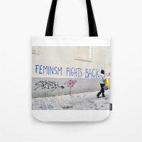 Feminism fights back Tote Bag