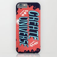 """iPhone & iPod Case featuring """"Create Your Own Universe"""" by Vaughn Fender"""