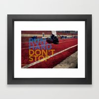 Run Hard. Framed Art Print