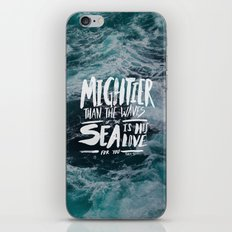 Mightier than the Sea iPhone & iPod Skin
