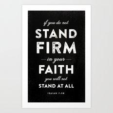 Isaiah 7:9b Art Print