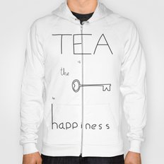 Tea is the Key to Happiness Hoody