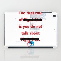 The First Rule of Fight Club... iPad Case