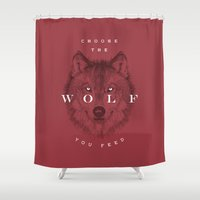 Choose The Wolf You Feed Shower Curtain