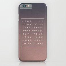 Awake My Soul III iPhone 6 Slim Case