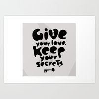 Give Your Love. Keep You… Art Print