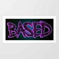 BASED Art Print