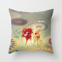 hello my deer Throw Pillow