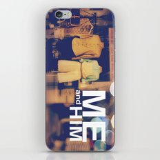 Me and Him iPhone & iPod Skin