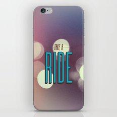 Take A Ride iPhone & iPod Skin