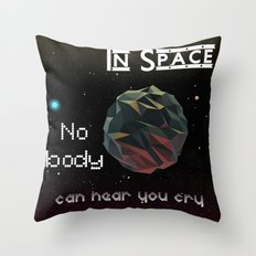 In Space Nobody Can Hear You Cry Throw Pillow