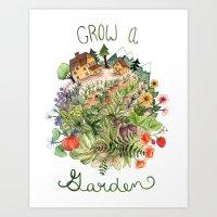 Grow A Garden Art Print