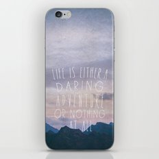 Life is either a daring adventure or nothing at all I iPhone & iPod Skin