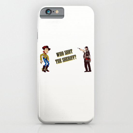 Who Shot The Sheriff? iPhone & iPod Case