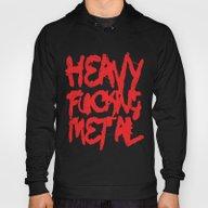 Heavy Fucking Metal Hoody