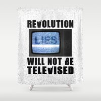 Revolution will not be televised Shower Curtain