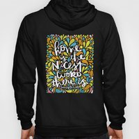 HOME IS THE NICEST WORD … Hoody