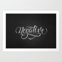 Negative Art Print