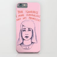 iPhone Cases featuring Your ignorance is more scandalous than my promiscuity by Ambivalently Yours