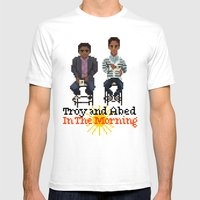 Troy And Abed In the Morning Mens Fitted Tee White SMALL
