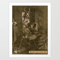 We Are A Very Lowly Pair Art Print