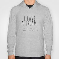 I HAVE A DREAM - soul Hoody
