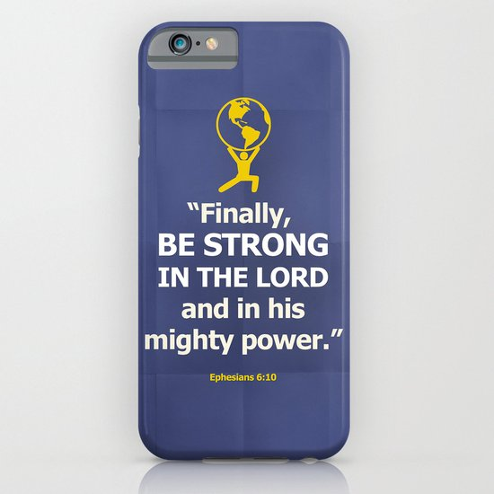 Be Strong iPhone & iPod Case
