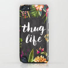Thug Life iPod touch Slim Case