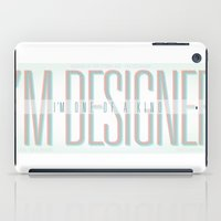 I'm Designer iPad Case