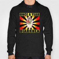 Once A Year Diarrhea Hoody