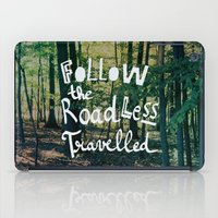 Follow The Road Less Travelled iPad Case