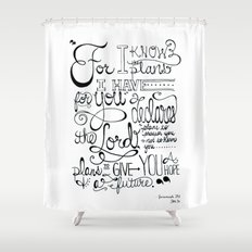 Jeremiah 29:11 Shower Curtain