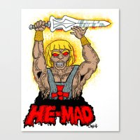HE-MAD Canvas Print