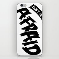 Don't be Afraid iPhone & iPod Skin