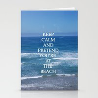 Keep Calm And Pretend Yo… Stationery Cards