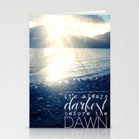 Always Darkest Before Dawn Stationery Cards